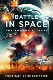 Battle in Space The Armada Attacks 2021
