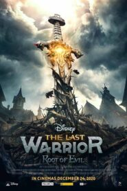 The Last Warrior: Root of Evil 2021