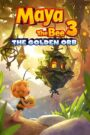Maya the Bee 3: The Golden Orb 2021