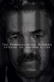 The Pembrokeshire Murders: Catching the Gameshow Killer 2021