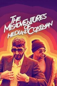 The Misadventures of Hedi and Cokeman 2021