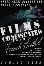 Films Confiscated from a French Brothel 2021