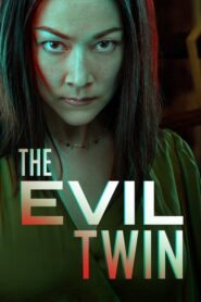 The Evil Twin 2021