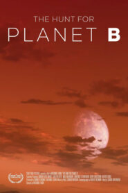 The Hunt For Planet B 2021