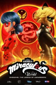 Miraculous World: Shanghai – The Legend of Ladydragon 2021